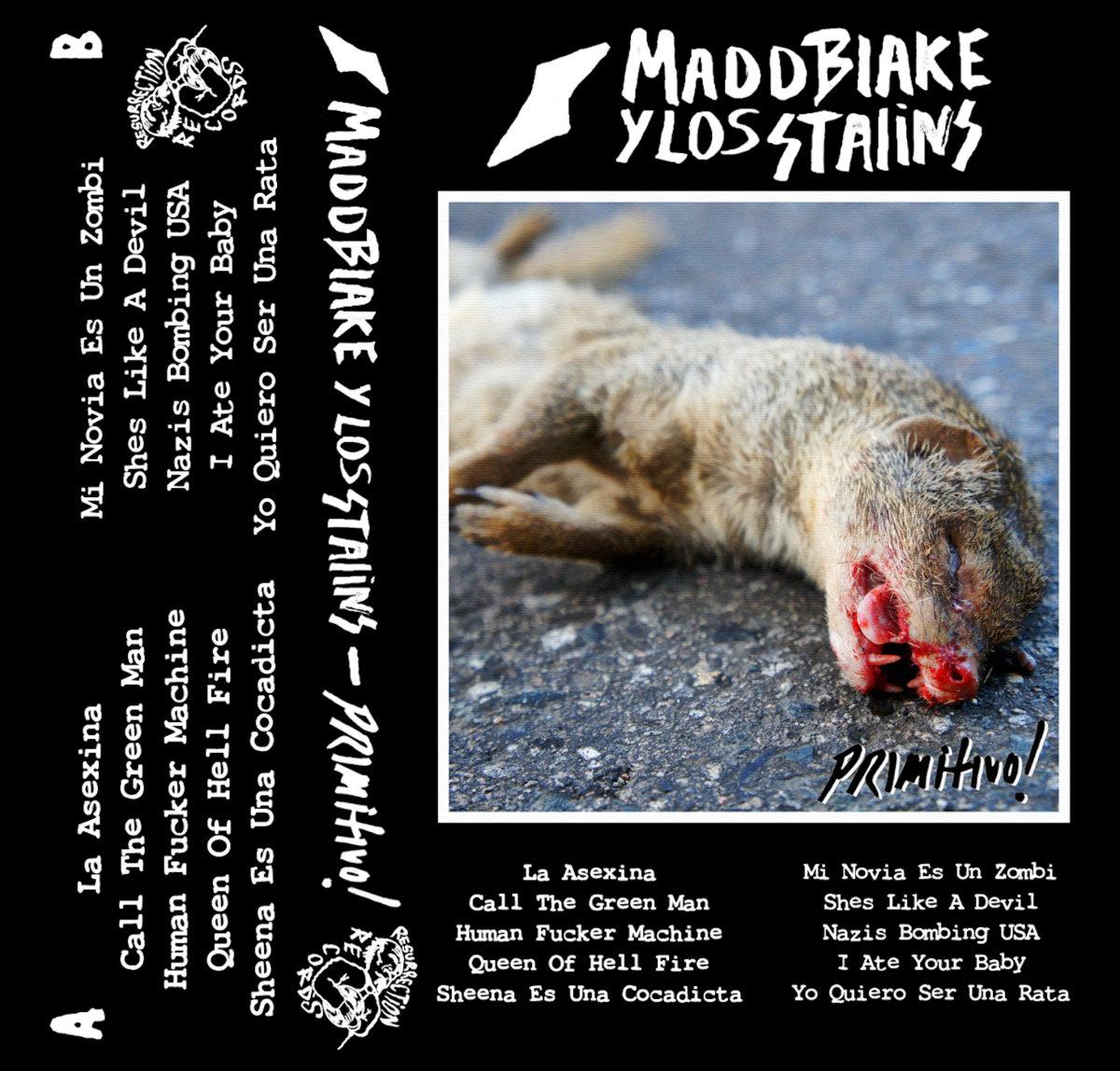 Madd Blake Y Los Stalins- Primitivo! Cassette tape