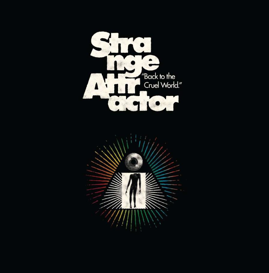 Strange Attractor- Back To The Cruel World LP **COLORED VINYL**