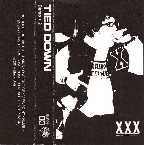 Tied Down- Demo + 2 Cassette Tape