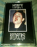 Honey Badgers- S/T Cassette Tape