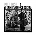 Phil Yost- Touchwood's Dream LP