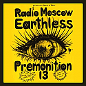 Earthless / Premonition 13 / Radio Moscow 3 Way Split LP   ~~~   STILL SEALED, RED VINYL