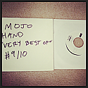 "Mojo Hand- The Very Best of 7"" TEST PRESS"