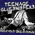Teenage Gluesniffers- Nervous Breakdown CD