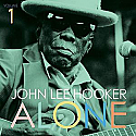 John Lee Hooker- Alone (Vol. 1) LP