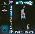 Petty Things- Year Of The Dog Cassette Tape