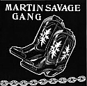 Martin Savage Gang- Frustration / Can't Stop 7""