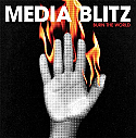 Media Blitz- Burn The World LP + DIGITAL DOWNLOAD