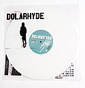 Dolarhyde S/T LP  -- WHITE VINYL & DIGITAL DOWNLOAD