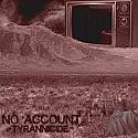 """No Account- Tyrannicide 7"""""""