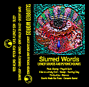 Slurred Words- Lower Sounds And Psychic Hounds Cassette Tape