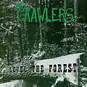 The Crawlers- Level The Forest LP  ~~ GREEN VINYL