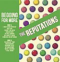 The Reputations- Begging For More LP **NOW SHIPPING**