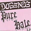 Dogends- Pure Hate 7""