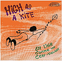 "Uncle Phil- High As A Kite 7"" **COLOR VINYL**"