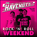 The Havenot's- Rock N Roll Weekend LP