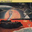Mac Blackout- S/T LP