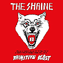 The Shrine- Primitive Blast LP **STILL SEALED**