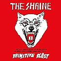 The Shrine- Primitive Blast CD