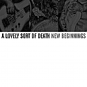 A Lovely Sort Of Death- New Beginnings LP