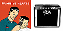 "Primitive Hearts- ""High & Tight"" LP + ""S/t 7"" COMBO PACKAGE"