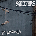 """Soldiers- Hit the Bricks 7""""  ~~ WITH DIGITAL DOWNLOAD CODE"""