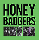 Honey Badgers- Buena Park LP - BLACK VINYL