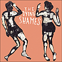 The Dying Shames- S/t LP