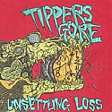 "Tipper's Gore- Unsettling Loss 7"""