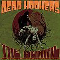 Dead Hookers- The Burial/The Rebirth CD