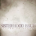 Sisterhood- Issue Return To Sender LP - EUROPEAN IMPORT, RED VINYL
