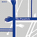 The Parallels- Arms To Hold You 7""