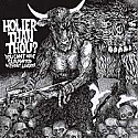 Holier Than Thou?- You Can't Have Slaughter Without Laughter LP