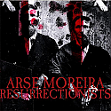Arse Moreira / Resurrectionists Split 6""