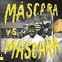 Máscaras- Máscara Vs. Máscara LP