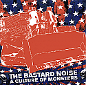 Bastard Noise- A Culture of Monsters LP