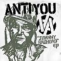 """Anti You- Johnny Baghdad 7"""""""