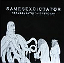 Same-Sex Dictator- From Beneath You It Devours LP