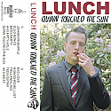 Lunch- Quinn Touched The Sun Cassette Tape