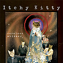 Itchy Kitty- Careless Whisker CD