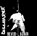 Discharge- Never Again ~~~  REISSUE, JUST OUT!