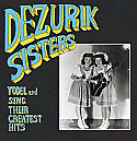The Dezurik Sisters- Yodel And Sing Their Greatest Hits LP