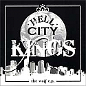 Hell City Kings- The Wolf 7""