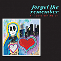 The Love Dimension- Forget The Remember LP