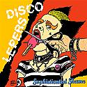 Disco Lepers- Sophisticated Shame LP