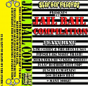 The Jail Bail Compilation Cassette Tape