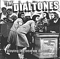 The Dialtones- Playing The Beat on The Radio 7""
