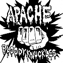 Apache- Bloody Knuckles B/W On The Outside 7""