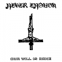 Never Enough- Our Will Is Done 7""