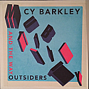 Cy Barkley And The Way Outsiders- Mutability LP